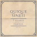 7 Suenos / Familia/Quique Sinesi
