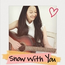 Snow with you/小園美樹