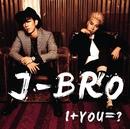 I+YOU=?/J-BRO