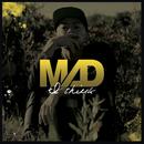 I THINK/MAD