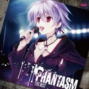 PHANTASM THE BEST/ファンタズム(FES cv.榊原ゆい)