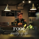quality of life/FOOL