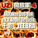 開放軍4 feat. Akitaken Dob-Rok a.k.a. Angel De Lucia, 十影, ZEEBRA/UZI
