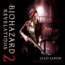 バイオハザード リベレーションズ2・リードアルバム EPISODE 1/カプコン