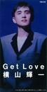 Get Love/横山 輝一