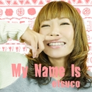 My Name is/etsuco
