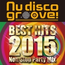BEST HITS 2015 Party Mix (Nu disco groove)/Cafe lounge groove