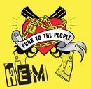 PUNK TO THE PEOPLE/HEM