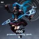 prismatic infinity carat.ii/nao
