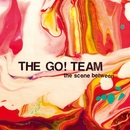The Scene Between/THE GO! TEAM