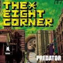 THE EIGHT CORNER/PREDATOR