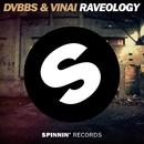 Raveology/DVBBS & VINAI