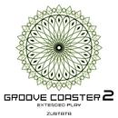 グルーヴコースター 2 Extended Play/ZUNTATA