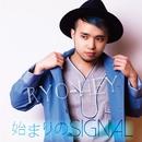 始まりのSIGNAL/RYO-HEY