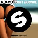 Booty Bounce/Tujamo