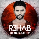 R3HAB -THE BEST SELECTION-/R3hab