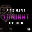 Tonight Feat. SINTAI/BIGIz'MAFIA