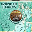WONDER BLOCKS Original Sound Track/ワンダーブロック