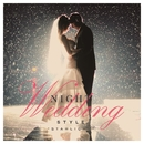 Night Wedding Style ~starlight~/be happy sounds