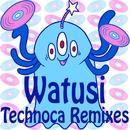 Technoca Remixes/Watusi