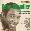 Brunswick COMPLETE SINGLES COLLECTION/Gene Chandler