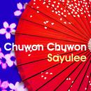Chuwon Chuwon/Sayulee