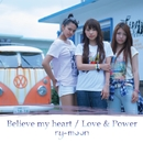 Believe my heart / Love & Power/ry-moon