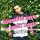 beautiful days feat. KOHEI JAPAN/Edgar