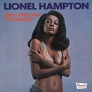 Stop, I Don't Need No Sympathy/LIONEL HAMPTON