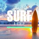 SURF LIFE/LIFE MUSIC