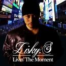 Livin' The Moment/Lisky-S