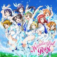 Wonderful Rush / μ's(ラブライブ!)