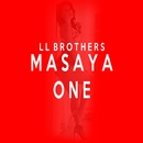 ONE/MASAYA from LL BROTHERS