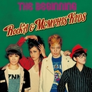 THE BEGINNINGS/ロカ & MEMPHIS KIDS