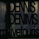 Livetourism/DENNIS DENIMS