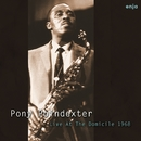 Live At The Domicile 1968/Pony Poindexter