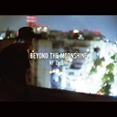 Beyond the MoonShine/NF Zessho