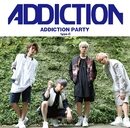 ADDICTION PARTY typeC/ADDICTION