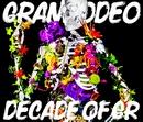 DECADE OF GR/GRANRODEO