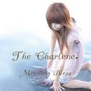 Morning Bless/The Charlene.