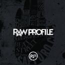 RAW PROFILE/PJ'S