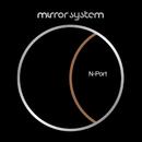 N-Port/Mirror System
