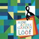 Miniature Garden/Loof