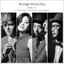 Stronger Every Day feat. Wouter Hamel, Yusuke Hirado & Shingo Sekiguchi/Stella.J.C