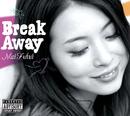 Break Away/ふくい舞