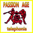 passion age/telephonia
