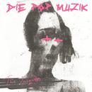 DIE POP MUZIK/THE JACQUES