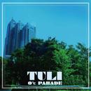 TULI/0℃ PARADE