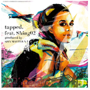 tapped. feat. Shing02/SPIN MASTER A-1