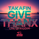 GIVE THANX/TAKAFIN